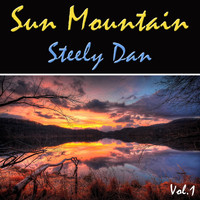 Steely Dan - Sun Mountain, Vol. 1
