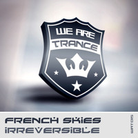 French Skies - Irreversible