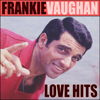 Frankie Vaughan - Love hits