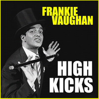 Frankie Vaughan - High Kicks
