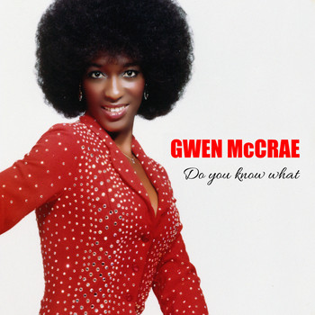 Gwen McCrae - Do You Know What I Mean
