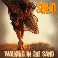 Soho - Walking In The Sand