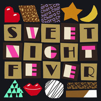 Chara - Sweet Night Fever
