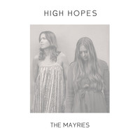 The Mayries - High Hopes
