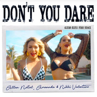 Allan Natal, Amannda, Nikki Valentine - Dont You Dare (Gleino Alves Funk Remix)