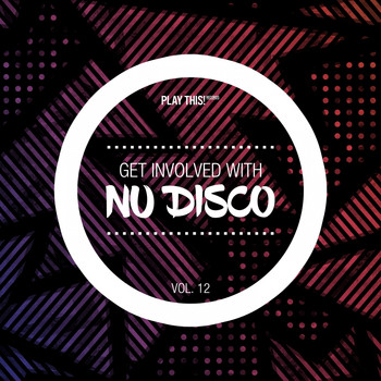 Various Artists - Get Involved With Nu Disco, Vol. 12