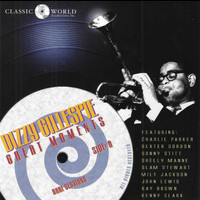 Dizzy Gillespie - Great Moments