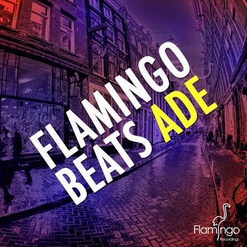 Various Artists - Flamingo Beats ADE 2013