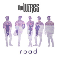 The Wires - Road