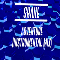 Shane - Adventure (Instrumental Mix)