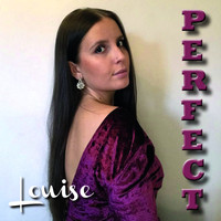Louise - Perfect