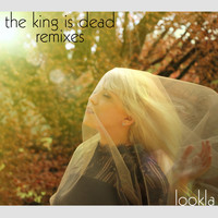 LookLA - The King Is Dead (Remixes)