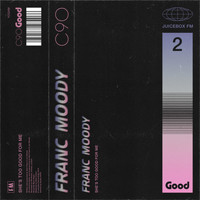 Franc Moody - She's Too Good for Me