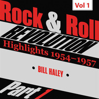 Bill Haley - Rock and Roll Revolution, Vol. 1, Part I (1954-1955)