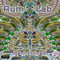 Aum Lab - Gem Stoned