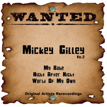 Mickey Gilley - Wanted, Vol. 2 (Rerecordings)