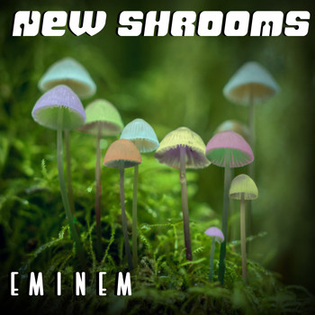 Eminem - New Shrooms Mix
