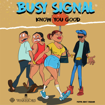 Busy Signal - Know You Good