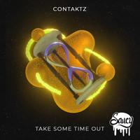 Contaktz - Take Some Time Out