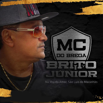 Brito Júnior - Mc Do Brega