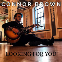Connor Brown - Looking for You