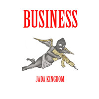Jada Kingdom - Business (Explicit)