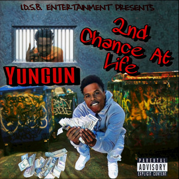 Yungun - 2nd Chance at Life