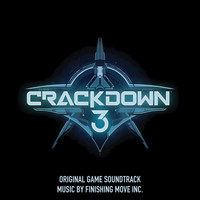 Finishing Move Inc. - Crackdown 3 (Original Game Soundtrack)