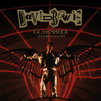 David Bowie - Glass Spider (Live Montreal '87, 2018 Remastered Version)