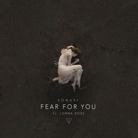 VONAVI feat. Lorna Rose - Fear for You