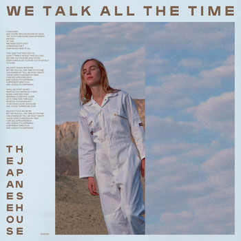 The Japanese House - We Talk all the Time (Explicit)