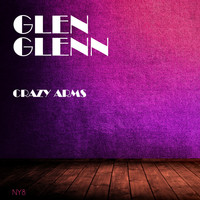 Glen Glenn - Crazy Arms