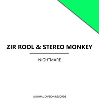 Zir Rool, Stereo Monkey - Nightmare