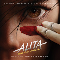Junkie XL - Alita: Battle Angel (Original Motion Picture Soundtrack)