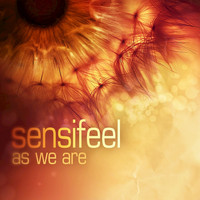Sensifeel - As We Are