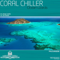 Coral Chiller - Ocean Lizards