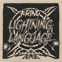 K-Rino - Lightning Language (The 4-Piece, No. 1) (Explicit)