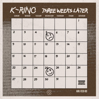 K-Rino - Three Weeks Later (The 4-Piece #3) (Explicit)