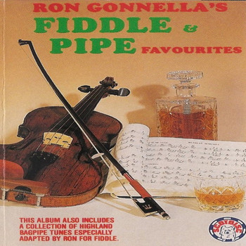 Ron Gonnella - Ron Gonnella's Fiddle & Pipe Favourites