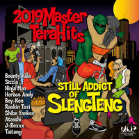Various Artists - 2019 Master Tera Hits Still Addict of Sleng Teng