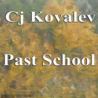 CJ Kovalev - Past School
