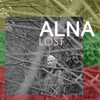 ALNA featuring Phil Sorrell - LOST (Explicit)