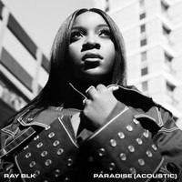 Ray Blk - Paradise (Acoustic)