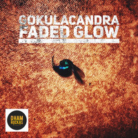 Gokulacandra - Faded Glow