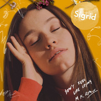 Sigrid - Don't Feel Like Crying (MK Remix)
