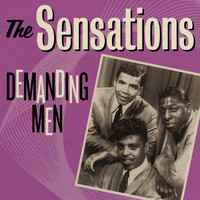The Sensations - The Sensations: Demanding Men