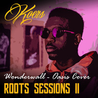Koers - Wonderwall (Roots Sessions)
