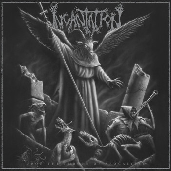 Incantation - Upon the Throne of Apocalypse (Reissue)