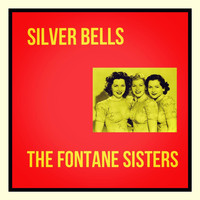 The Fontane Sisters - Silver Bells