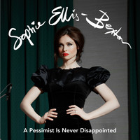 Sophie Ellis-Bextor - A Pessimist is Never Disappointed (Orchestral Version)
